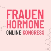Kongress Frauenhormone