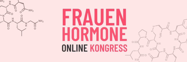 Frauenhormone Online Kongress